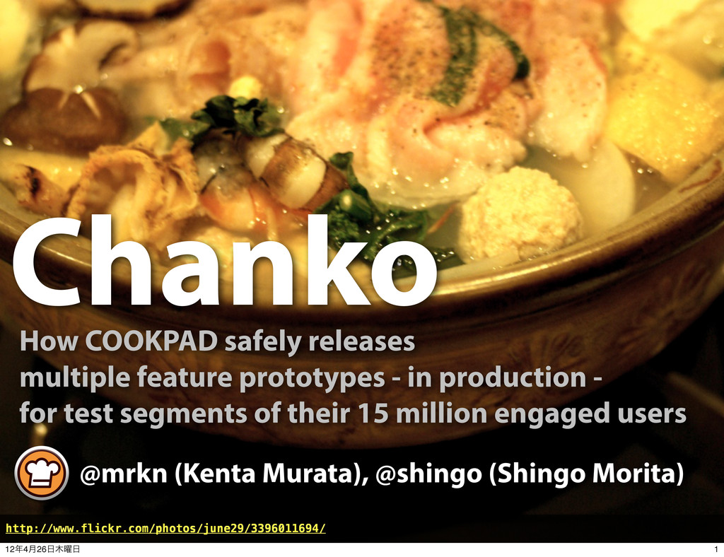 Chanko How COOKPAD safely releases multiple fea...