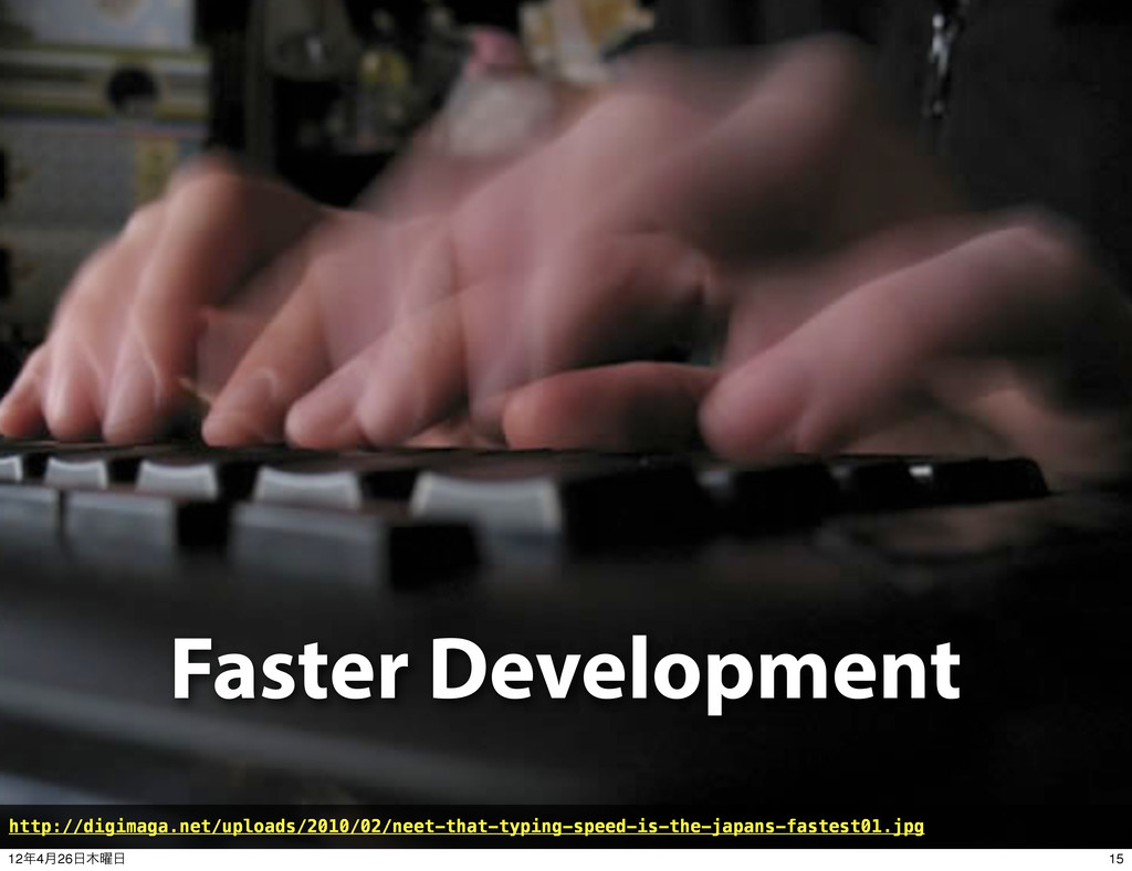 Faster Development http://digimaga.net/uploads/...