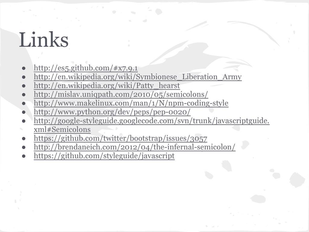 Links ● http://es5.github.com/#x7.9.1 ● http://...