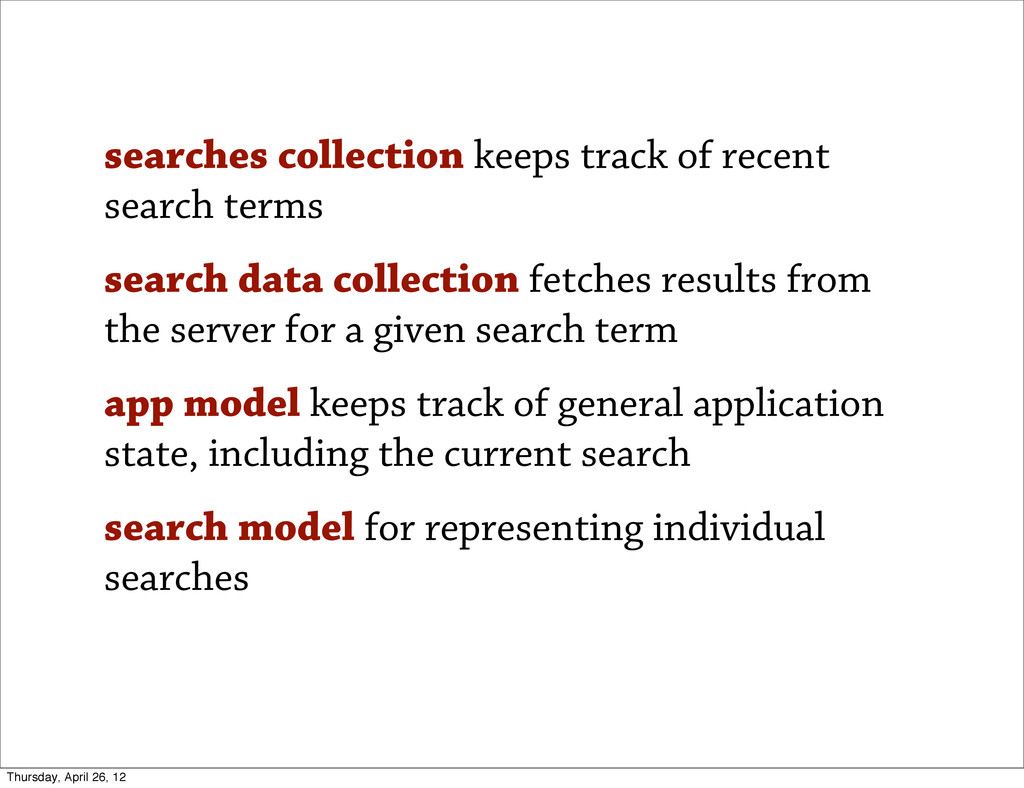 searches collection keeps track of recent searc...