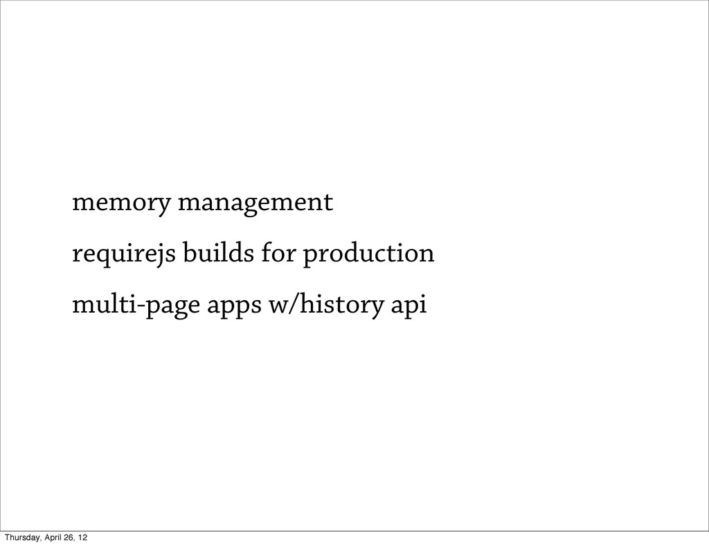 memory management requirejs builds for producti...