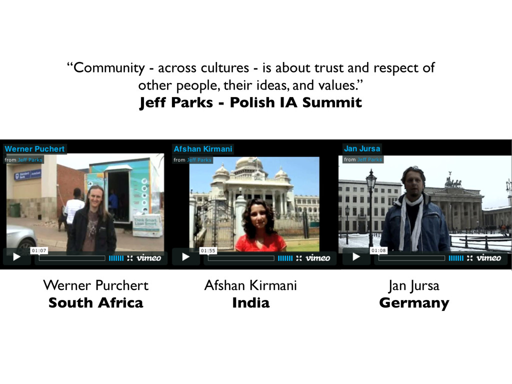 """Community - across cultures - is about trust a..."