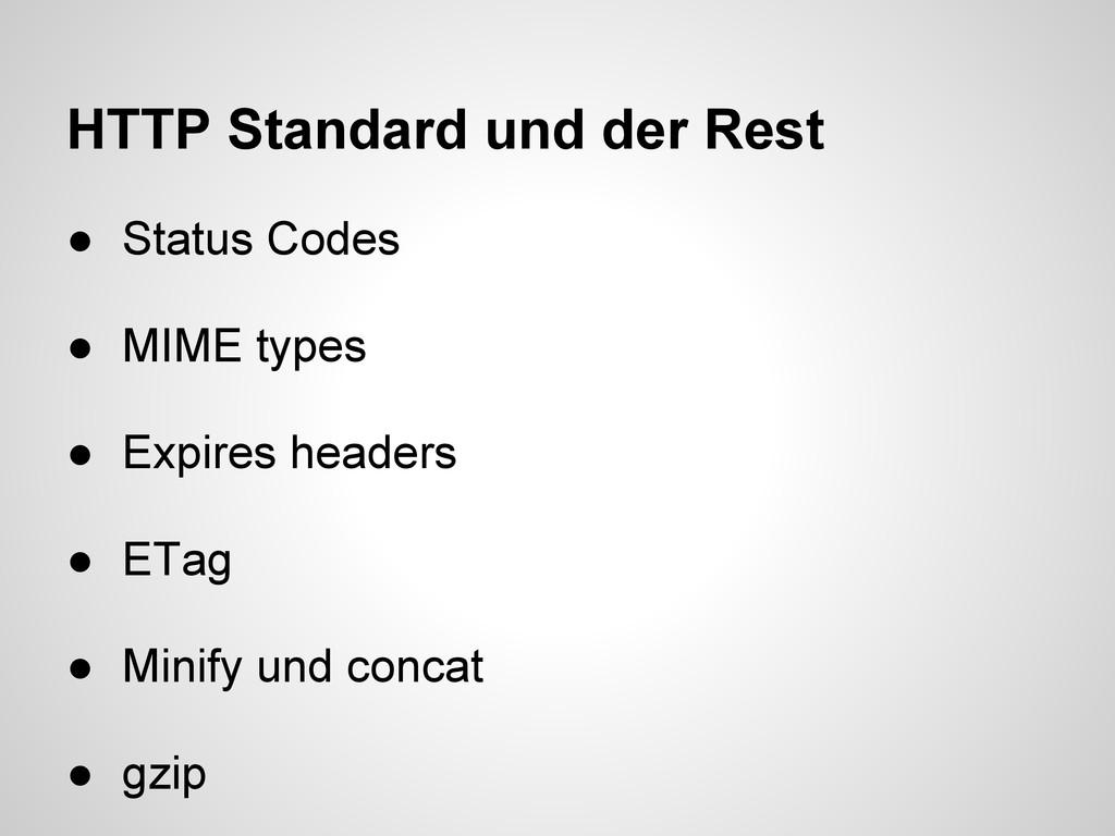 HTTP Standard und der Rest ● Status Codes ● MIM...