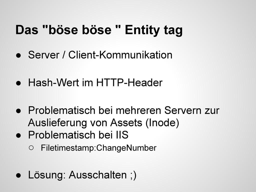 """Das """"böse böse """" Entity tag ● Server / Client-K..."""