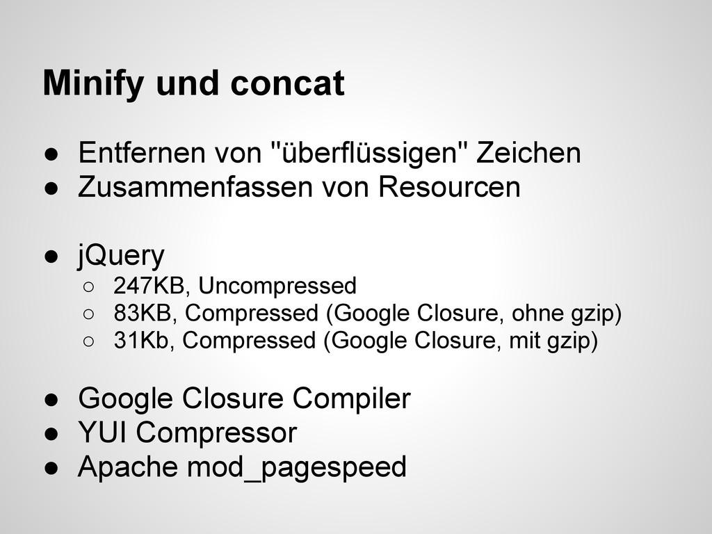 """Minify und concat ● Entfernen von """"überflüssige..."""
