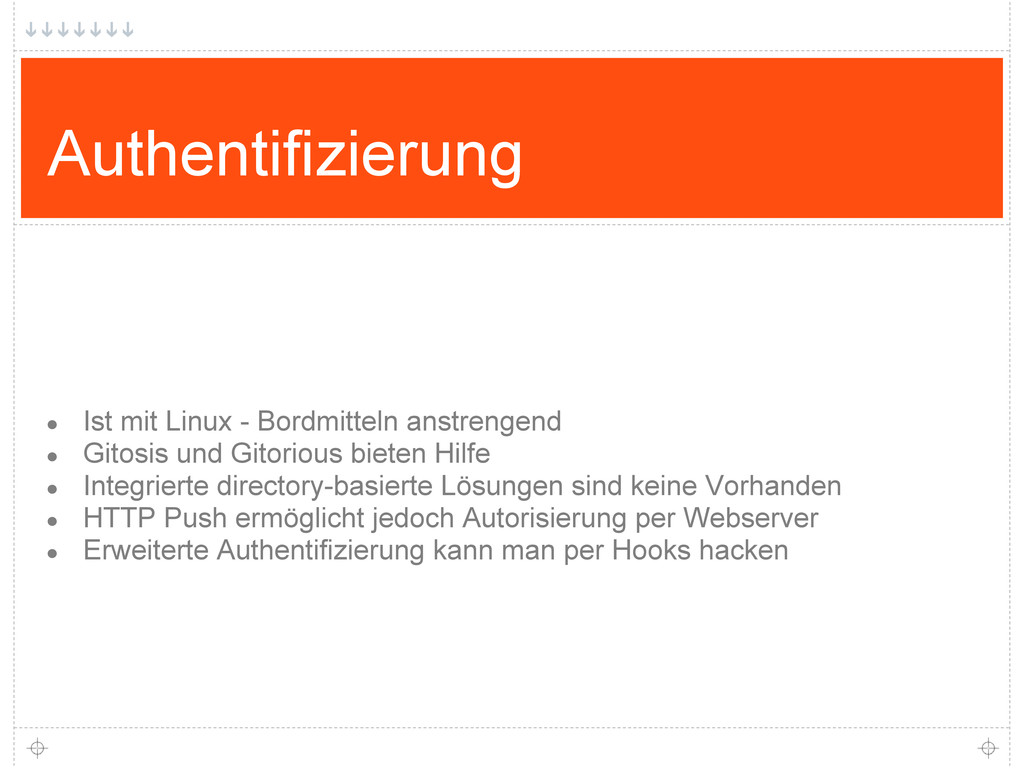 Authentifizierung ● Ist mit Linux - Bordmitteln...
