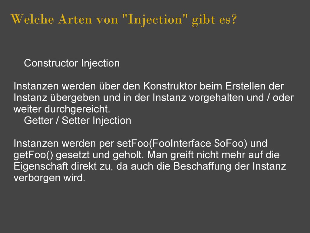"""Welche Arten von """"Injection"""" gibt es? Construct..."""