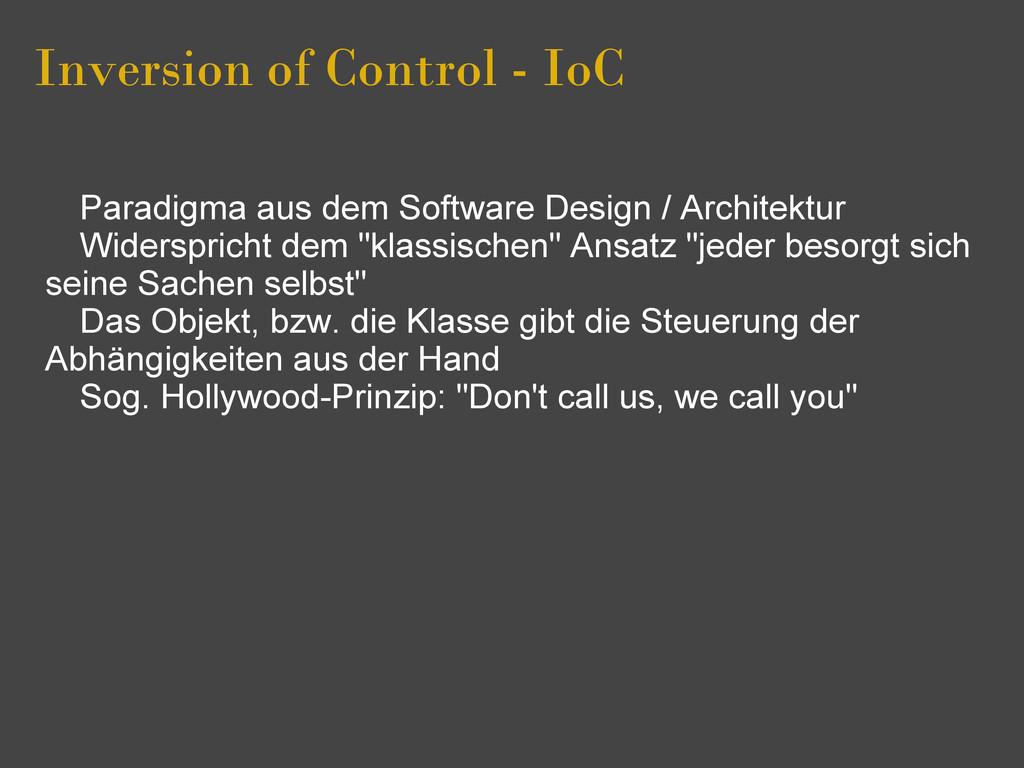 Inversion of Control - IoC Paradigma aus dem So...