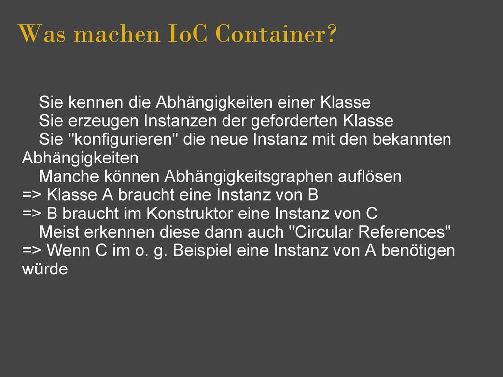 Was machen IoC Container? Sie kennen die Abhäng...