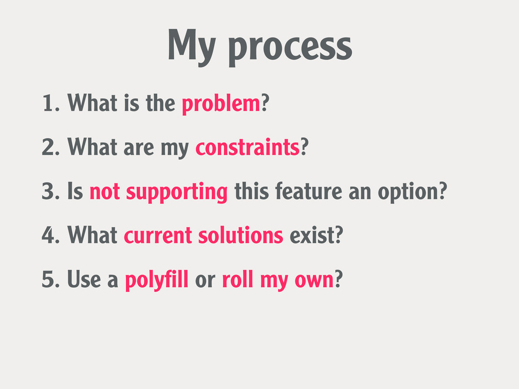 1. What is the problem? My process 2. What are ...