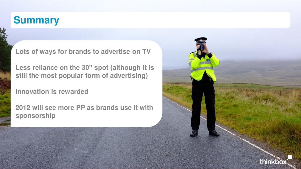 Summary Lots of ways for brands to advertise on...