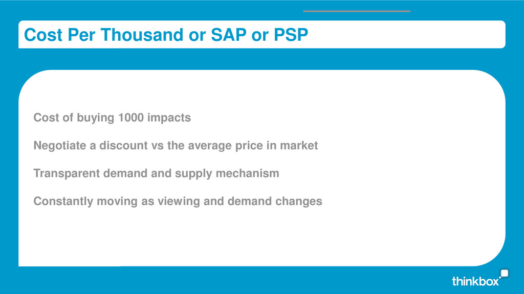 Cost Per Thousand or SAP or PSP Cost of buying ...
