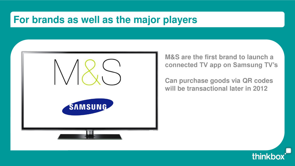 For brands as well as the major players M&S are...