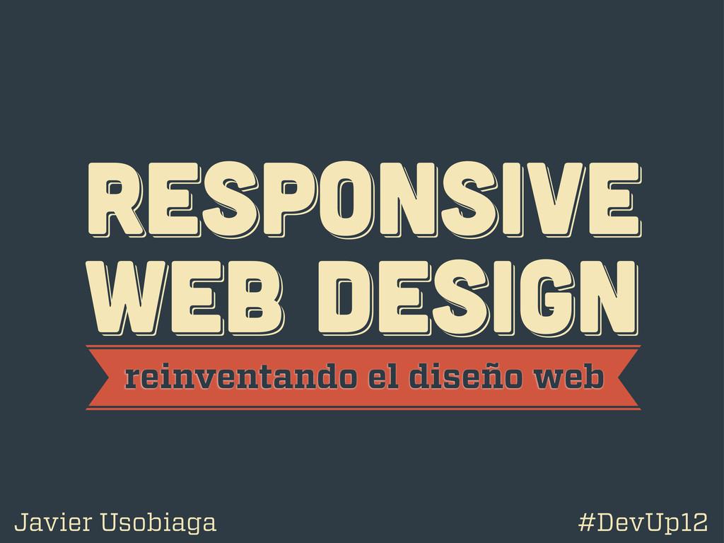 RESPoNSIVE WEB DESIGN RESPoNSIVE WEB DESIGN RES...