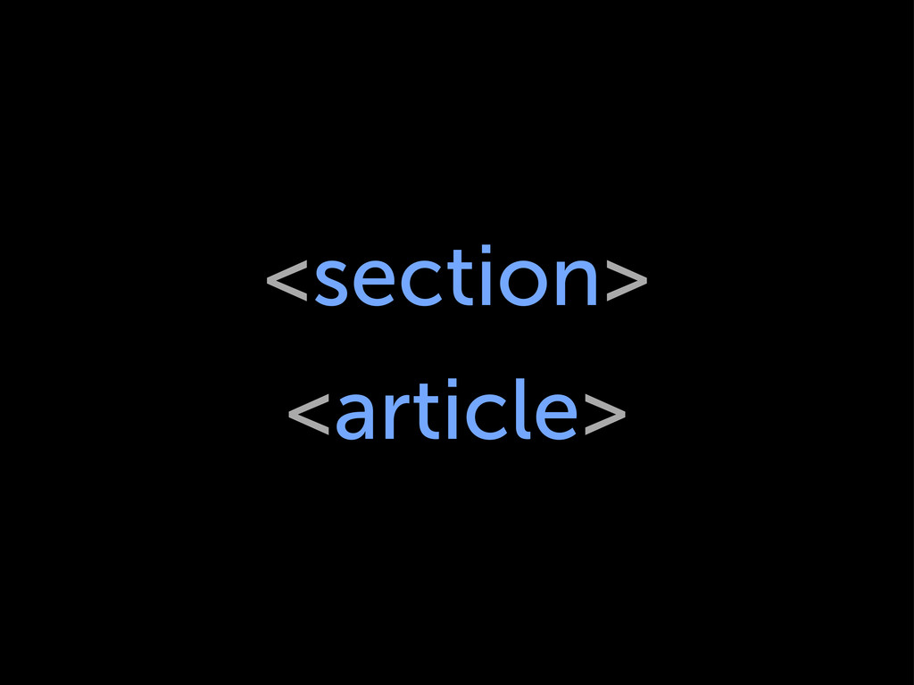 <section> <article>