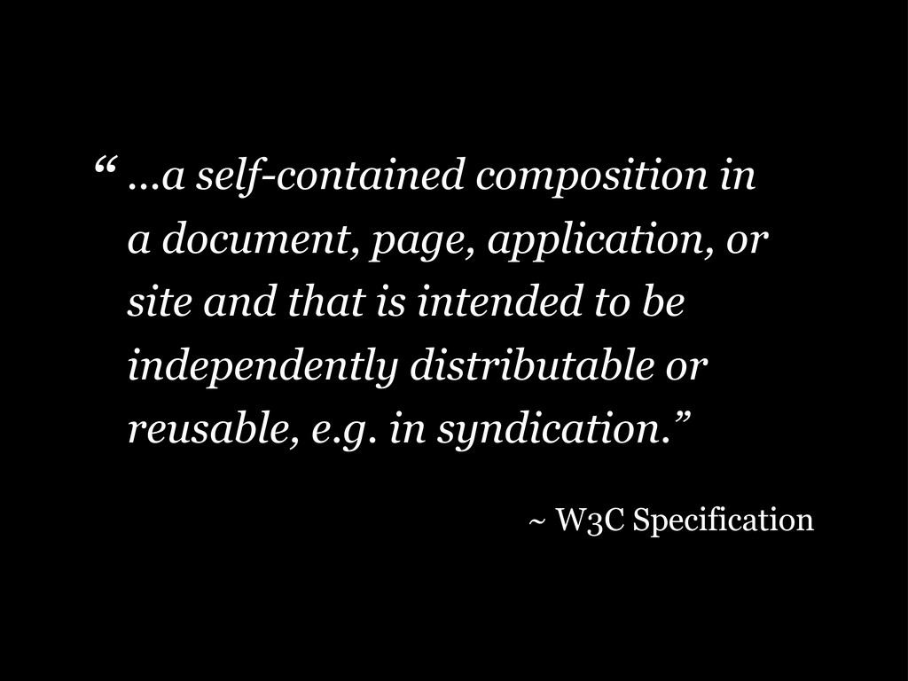 ...a self-contained composition in a document, ...