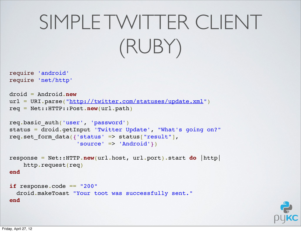 SIMPLE TWITTER CLIENT (RUBY) require 'android' ...