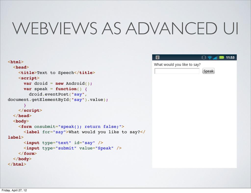 WEBVIEWS AS ADVANCED UI <html> <head> <title>Te...