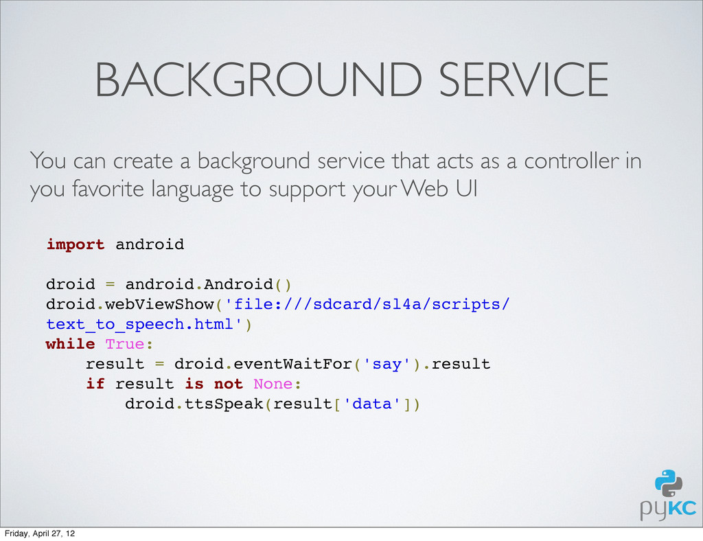 BACKGROUND SERVICE import android droid = andro...
