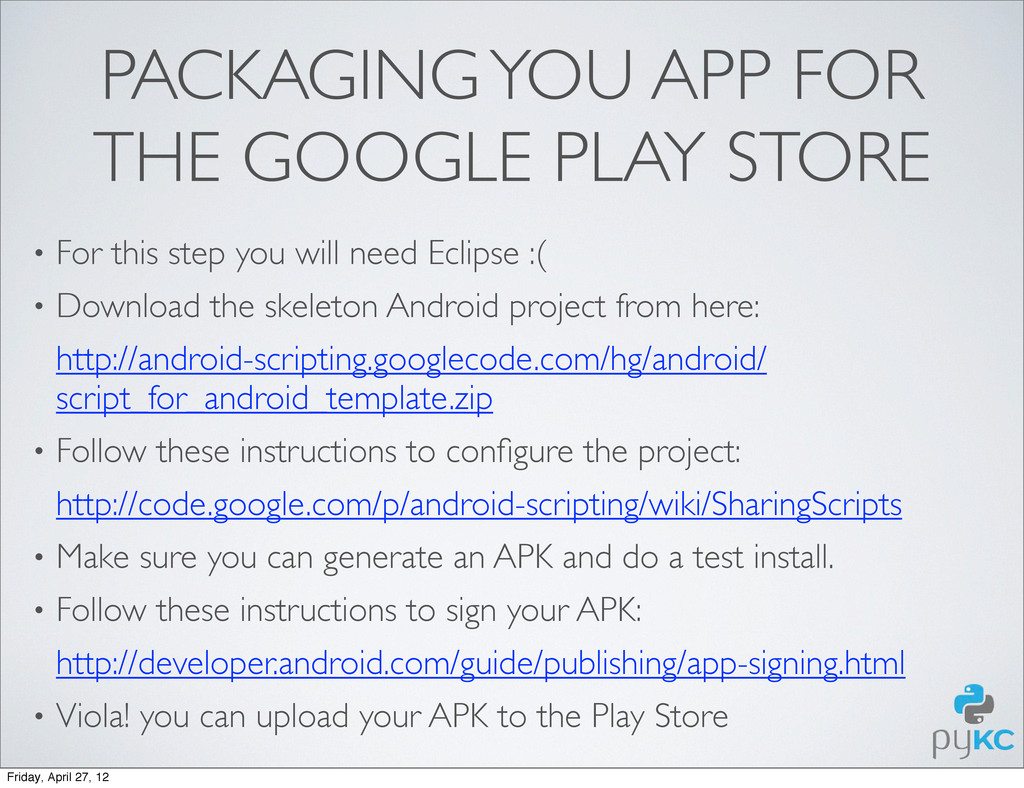 PACKAGING YOU APP FOR THE GOOGLE PLAY STORE • F...