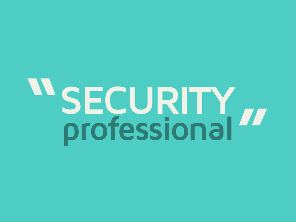 "SECURITY professional "" """
