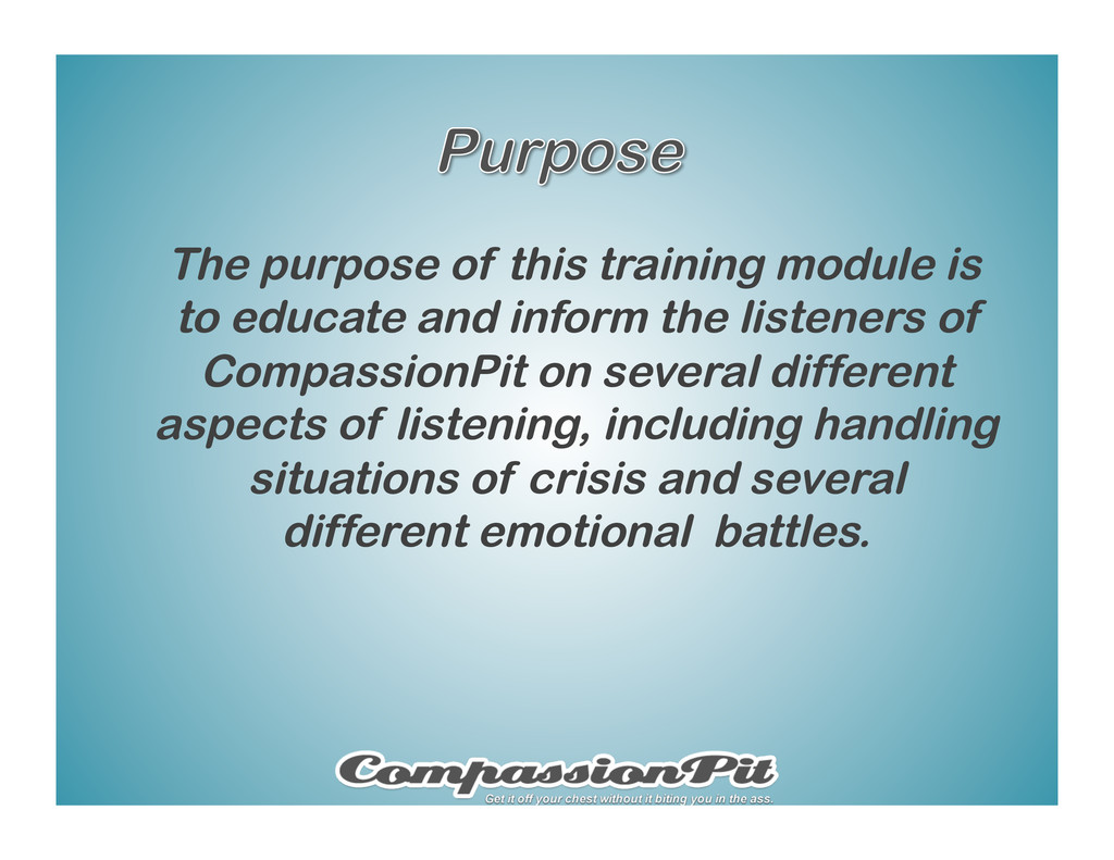 The purpose of this training module is to educa...