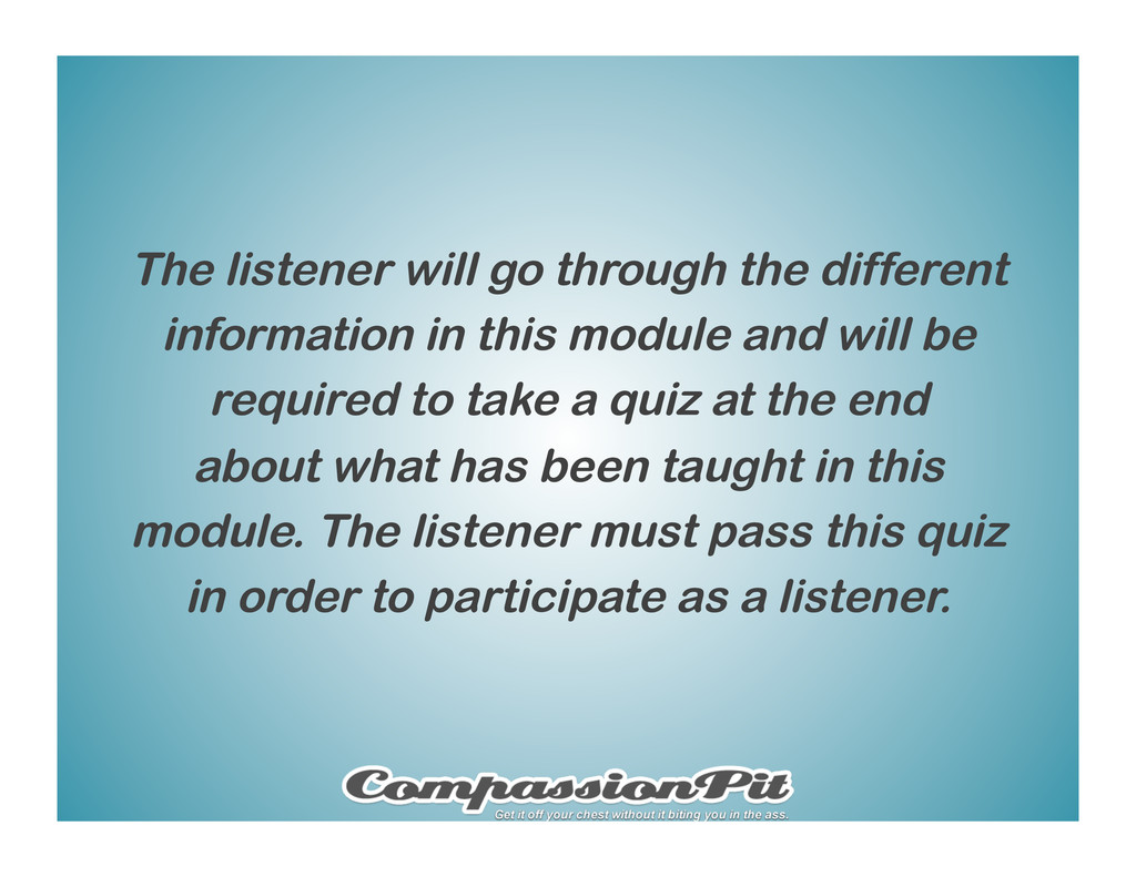 The listener will go through the different info...