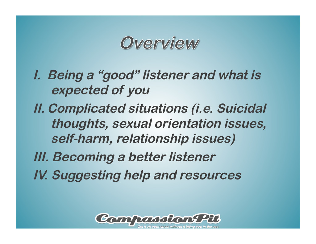 "I.  Being a ""good"" listener and what is expecte..."