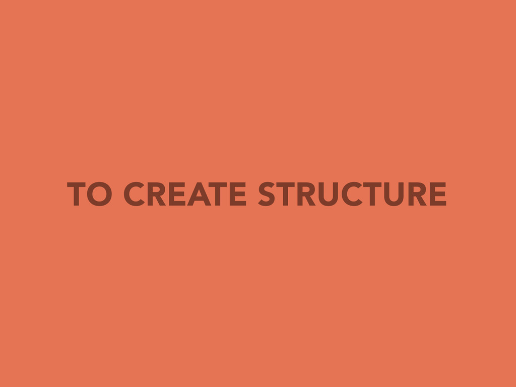 TO CREATE STRUCTURE