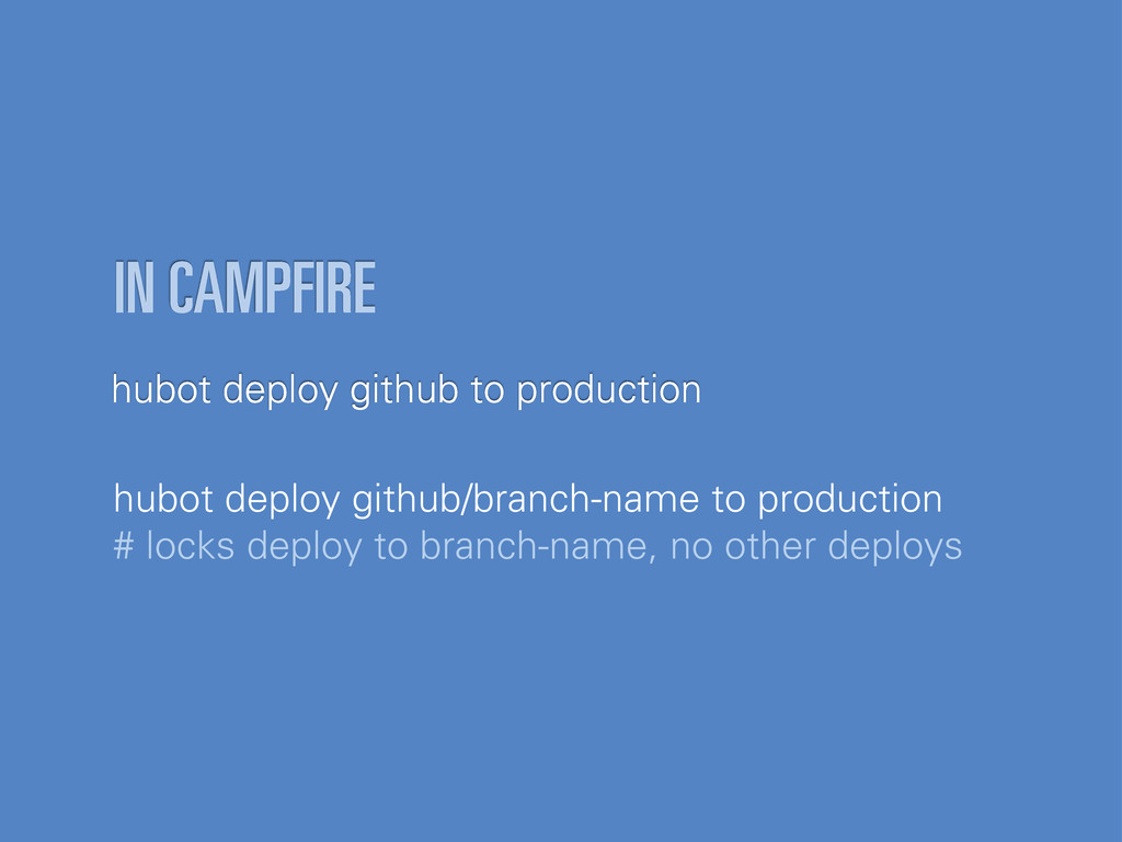hubot deploy github to production IN CAMPFIRE h...