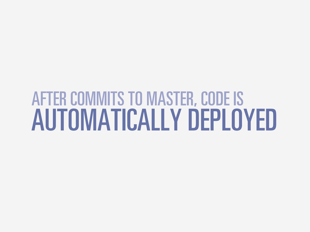 AUTOMATICALLY DEPLOYED AFTER COMMITS TO MASTER,...