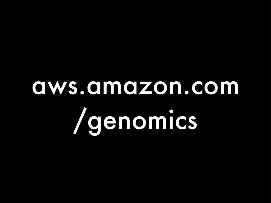 aws.amazon.com /genomics