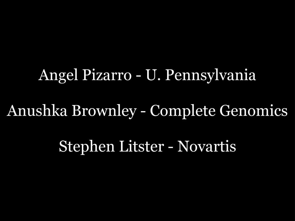 Angel Pizarro - U. Pennsylvania Anushka Brownle...