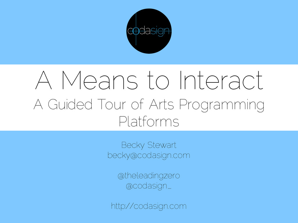 A Means to Interact A Guided Tour of Arts Progr...