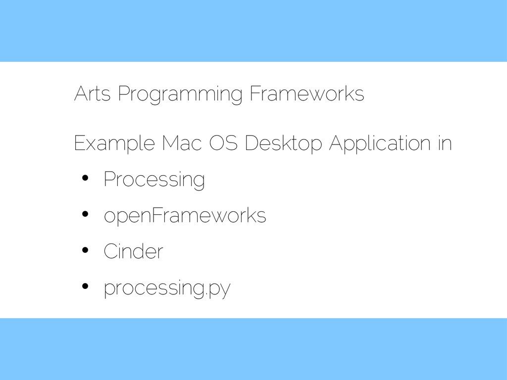 Arts Programming Frameworks Example Mac OS Desk...