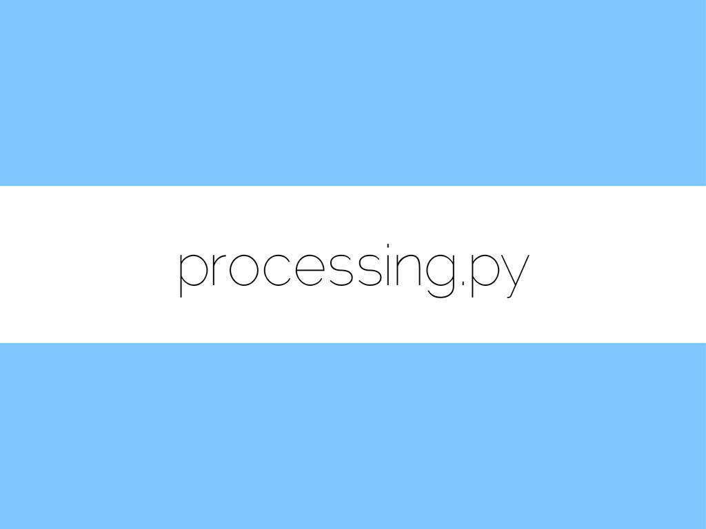 processing.py