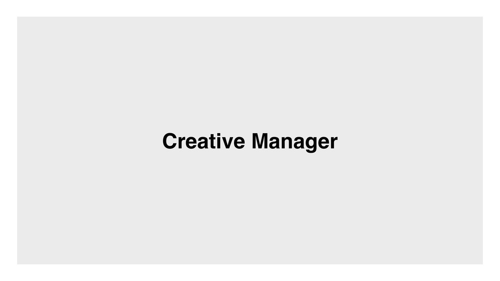 Creative Manager