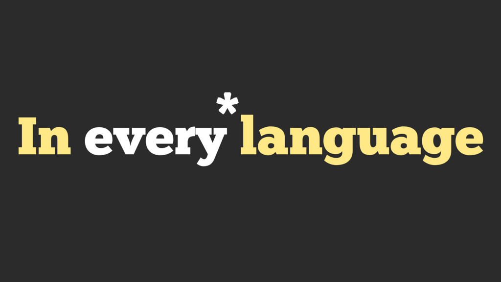 In every language *