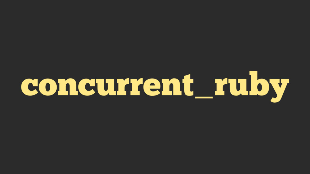 concurrent_ruby