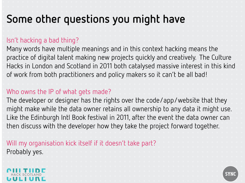 Some other questions you might have Isn't hacki...
