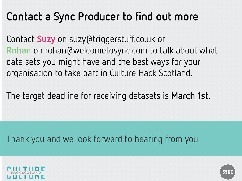 Contact a Sync Producer to find out more Contact...