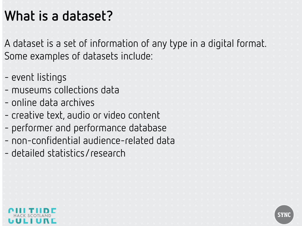 What is a dataset? A dataset is a set of inform...