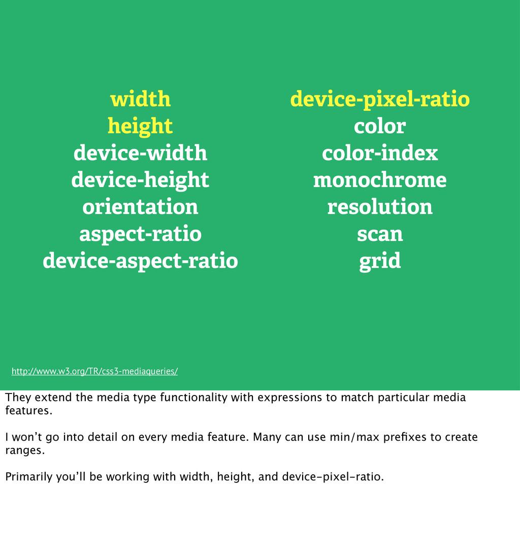 width height device-width device-height orienta...