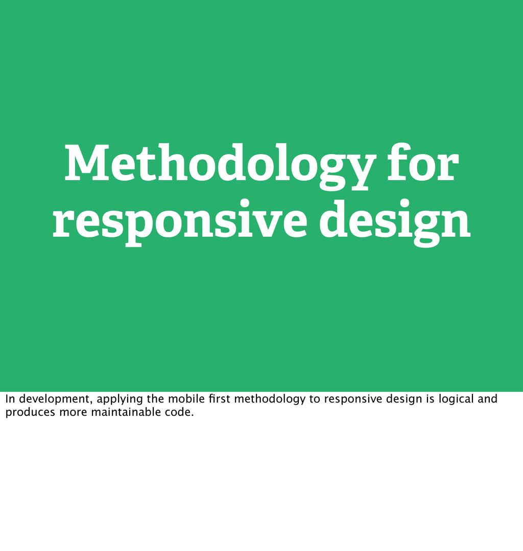 Methodology for responsive design In developmen...