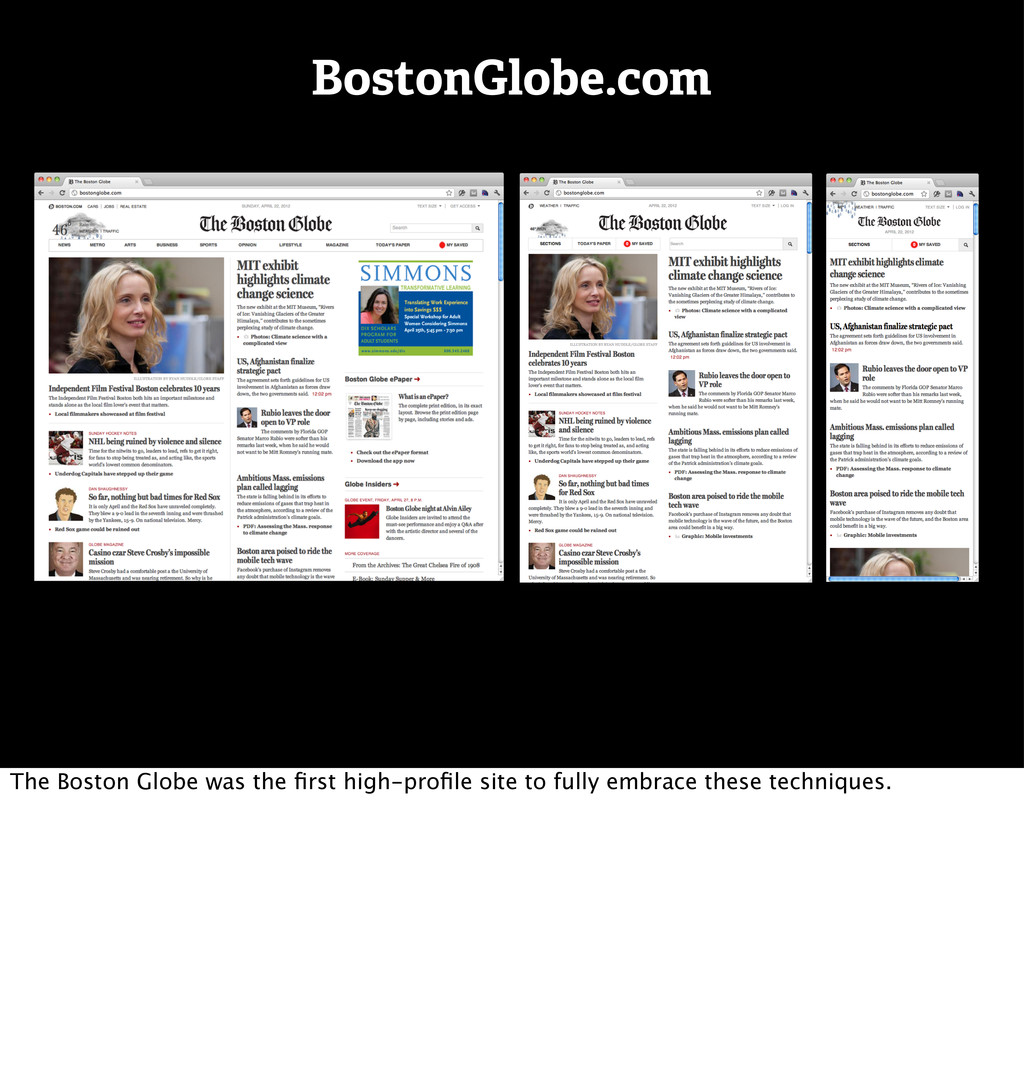BostonGlobe.com The Boston Globe was the first h...