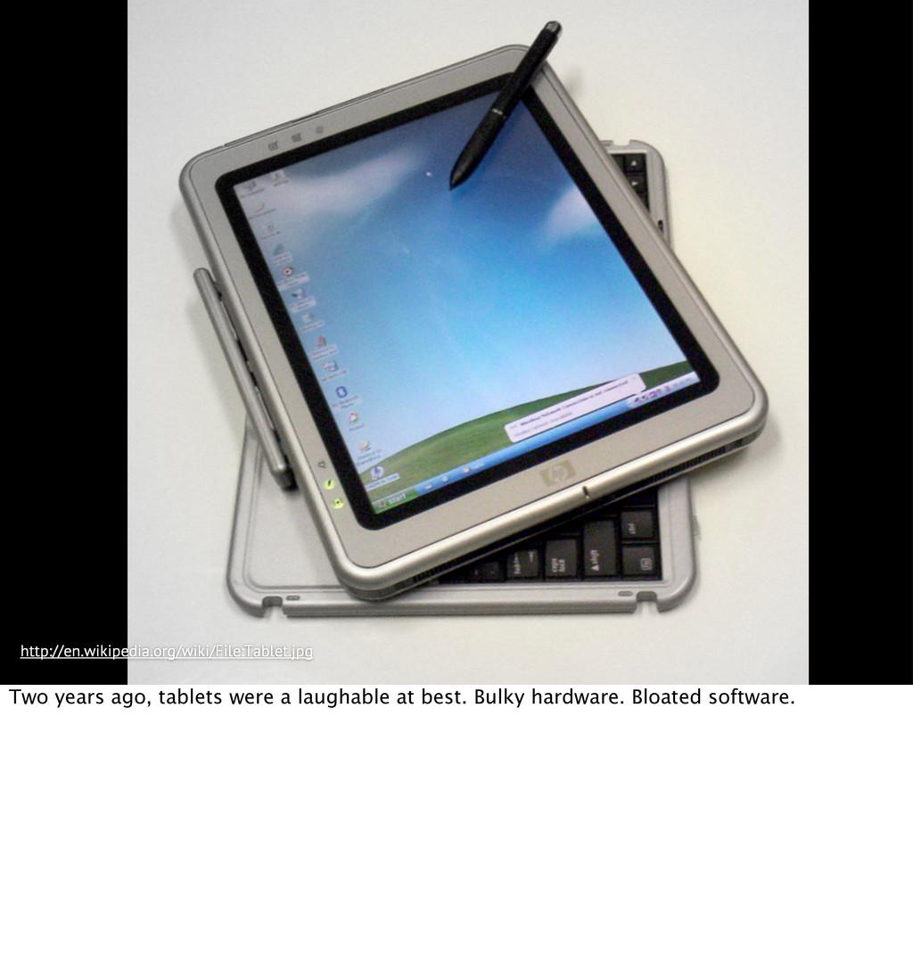 http://en.wikipedia.org/wiki/File:Tablet.jpg Tw...