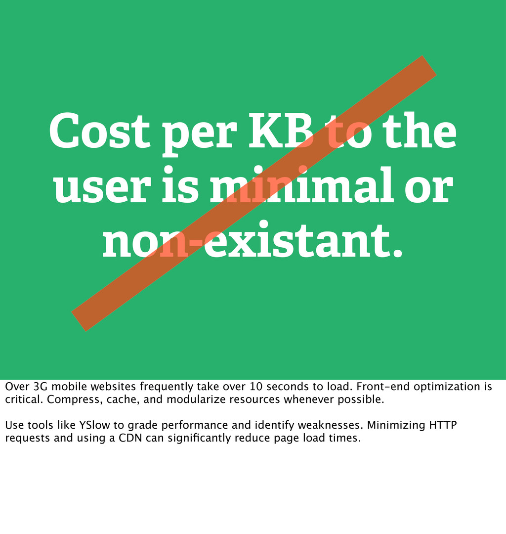 Cost per KB to the user is minimal or non-exist...