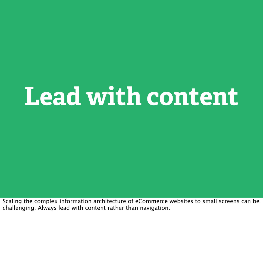 Lead with content Scaling the complex informati...