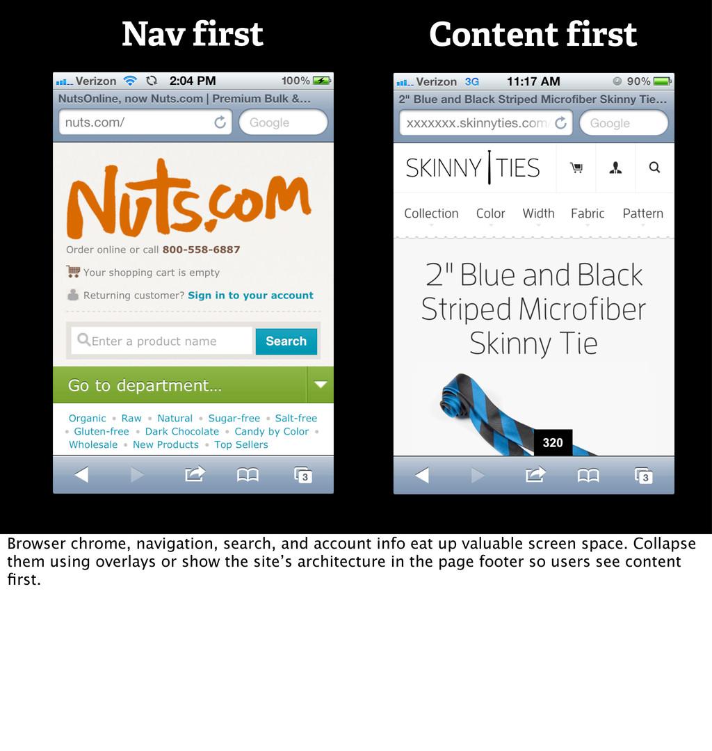 Nav first Content first Browser chrome, navigat...