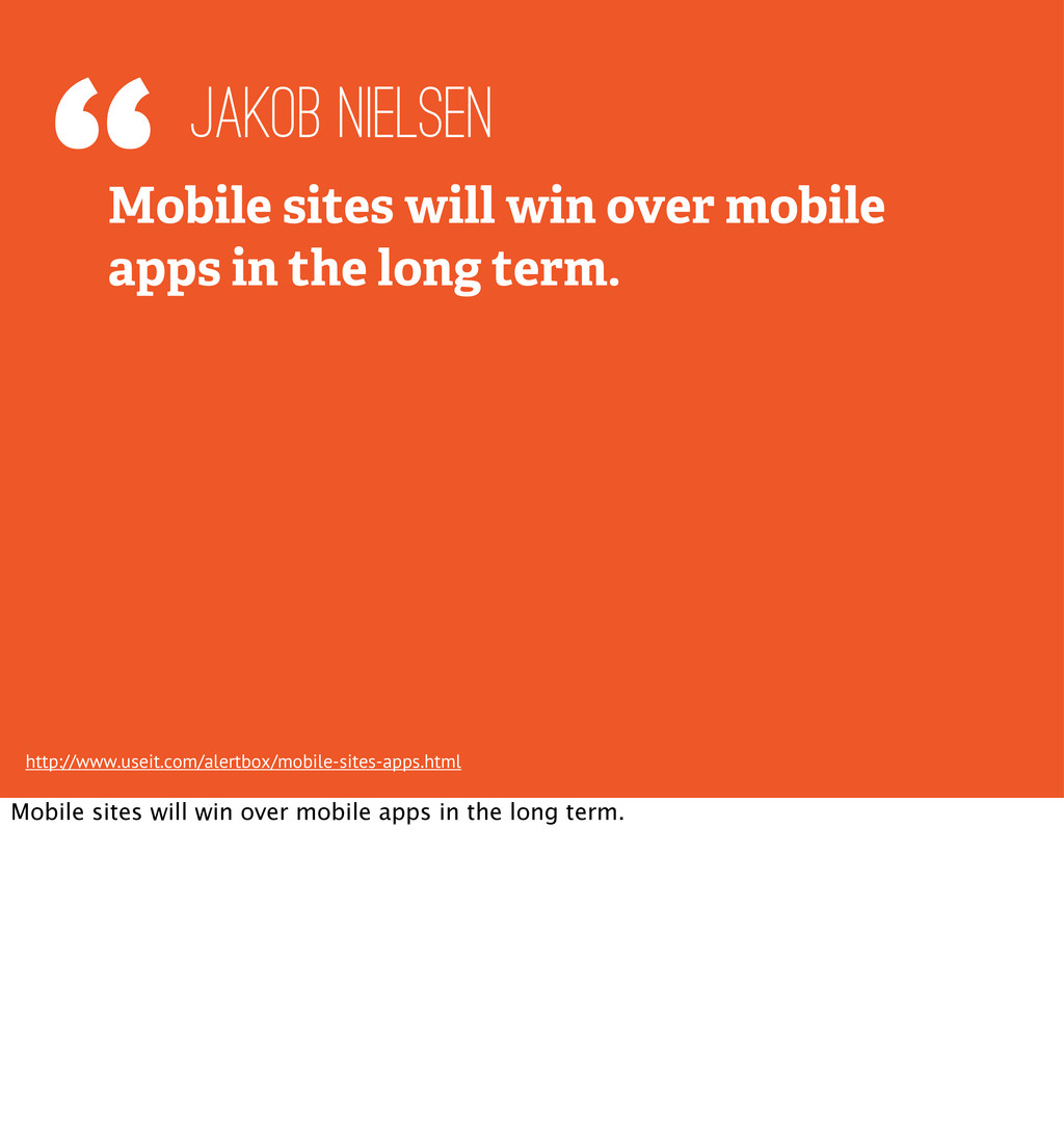 """""""Mobile sites will win over mobile apps in the ..."""